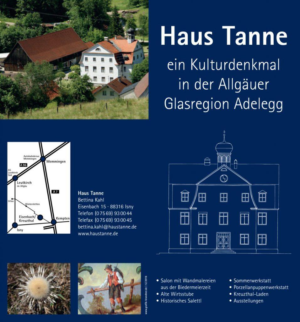 Haustanne - ein Kulturdenkmal in der Glasregion Adelegg